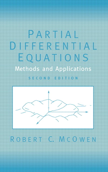 Partial Differential Equations: Methods and Applications, 2nd Edition