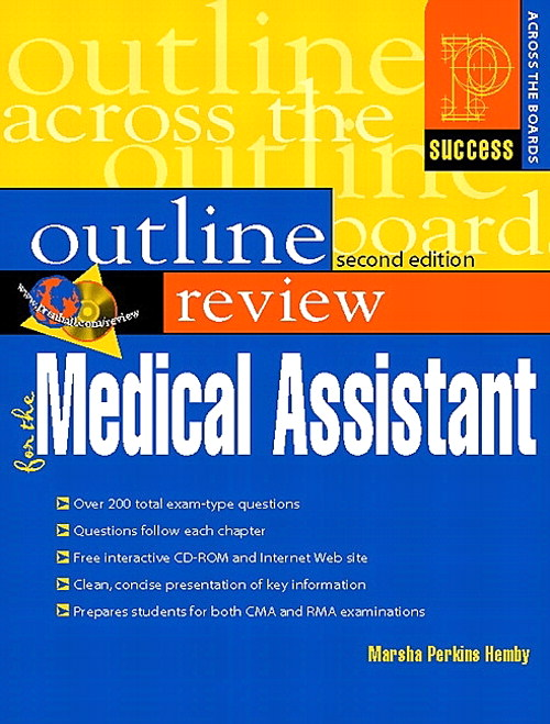 Prentice Hall Health Outline Review for the Medical Assistant, 2nd Edition