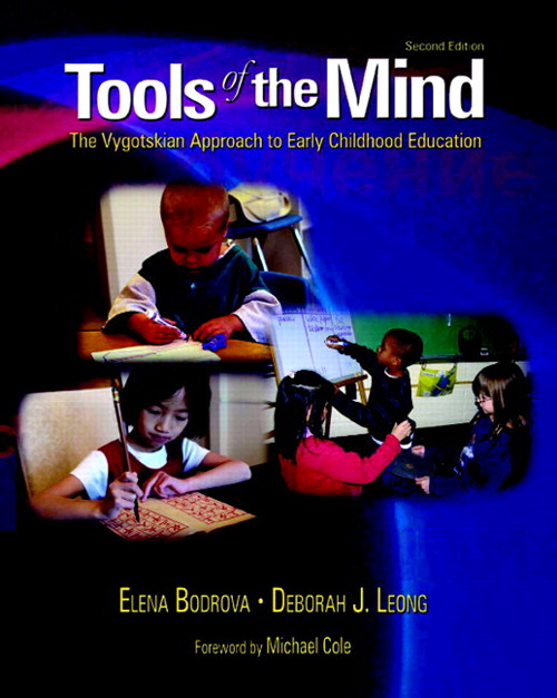 Tools of the Mind: The Vygotskian Approach to Early Childhood Education, 2nd Edition