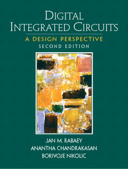 Digital Integrated Circuits, 2nd Edition