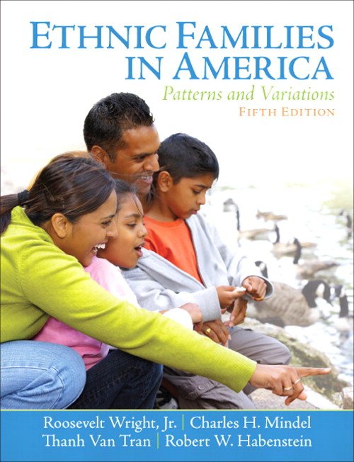 Ethnic Families in America: Patterns and Variations, 5th Edition