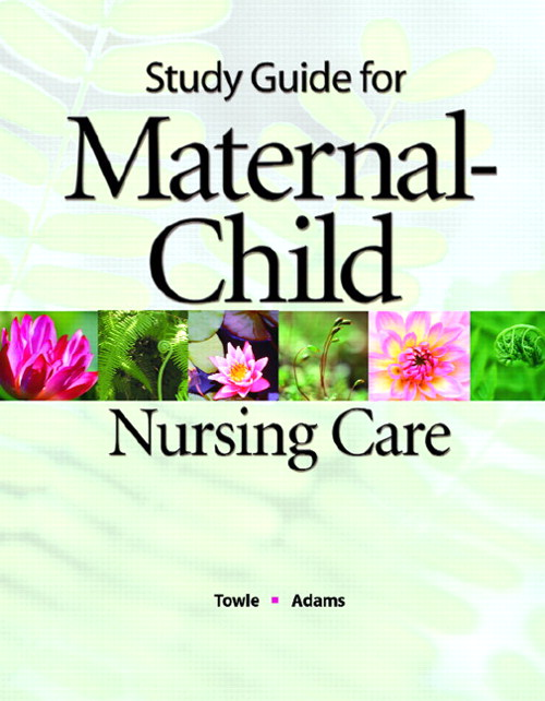 Cover image for Study Guide for Maternal-Child Nursing Care for Maternal-Child Nursing Care
