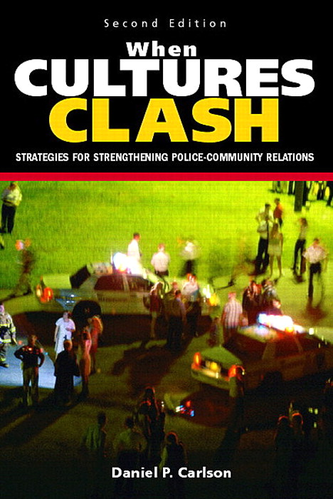 When Cultures Clash: Strategies for Strengthened Police-Community Relations, CourseSmart eTextbook, 2nd Edition