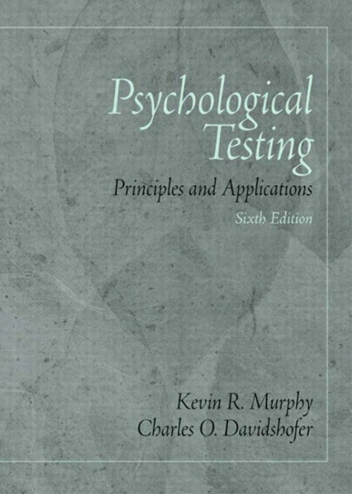 Psychological Testing: Principles and Applications, CourseSmart eTextbook, 6th Edition