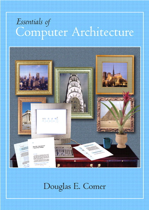Essentials of Computer Architecture, CourseSmart eTextbook