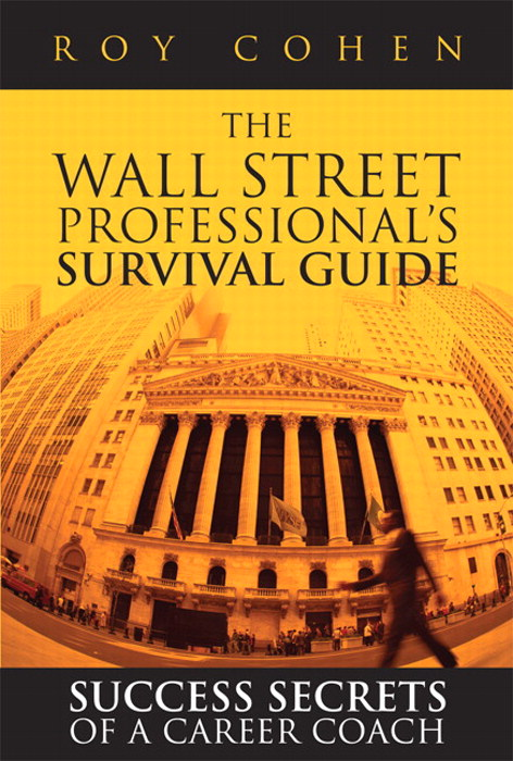Wall Street Professional's Survival Guide, The: Success Secrets of a Career Coach, Safari