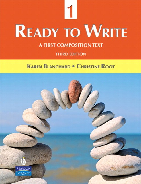 Ready to Write 1: A First Composition Text, 3rd Edition