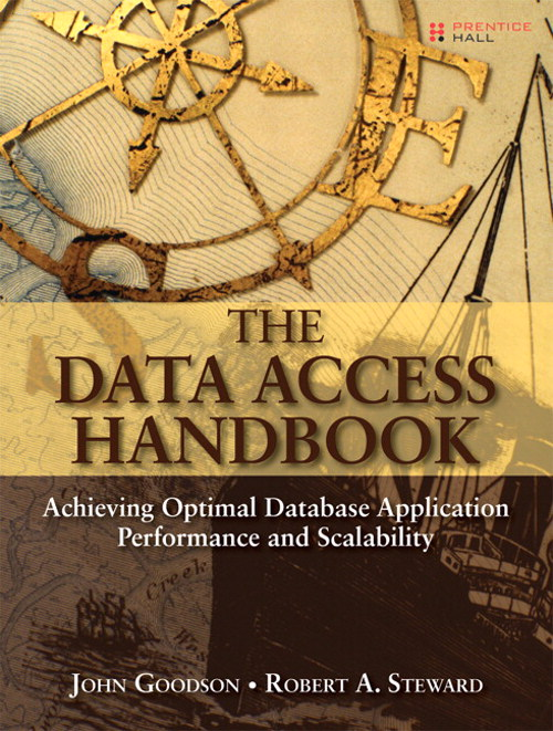 Data Access Handbook, The: Achieving Optimal Database Application Performance and Scalability, Safari
