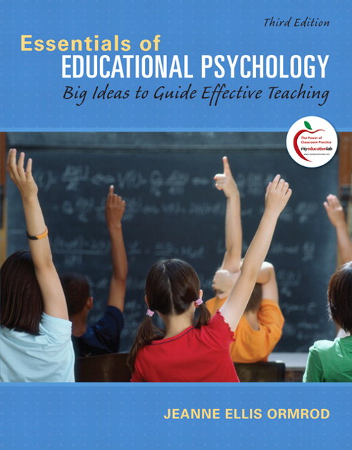 Essentials of Educational Psychology: Big Ideas to Guide Effective Teaching, CourseSmart eTextbook, 3rd Edition