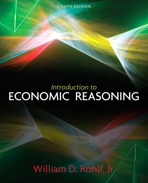 Introduction to Economic Reasoning, CourseSmart eTextbook, 8th Edition