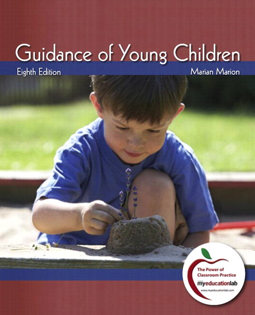 Guidance of Young Children (with MyLab Education), 8th Edition