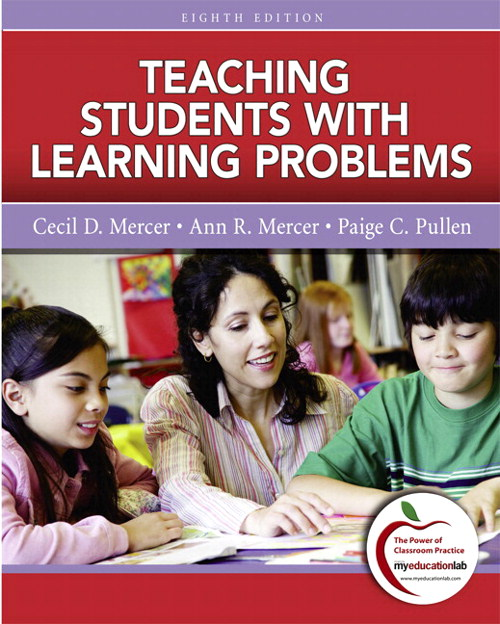 Teaching Students with Learning Problems (with MyEducationLab), 8th Edition