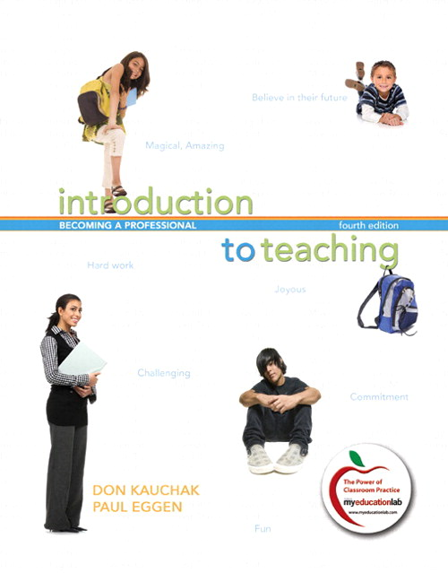 Introduction to Teaching: Becoming a Professional (with MyEducationLab), 4th Edition