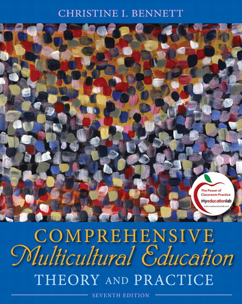Comprehensive Multicultural Education: Theory and Practice (with MyEducationLab), 7th Edition