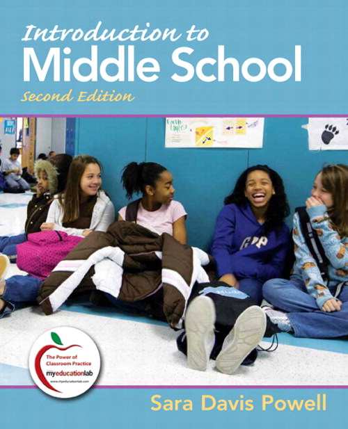 Introduction to Middle School (with MyEducationLab), 2nd Edition