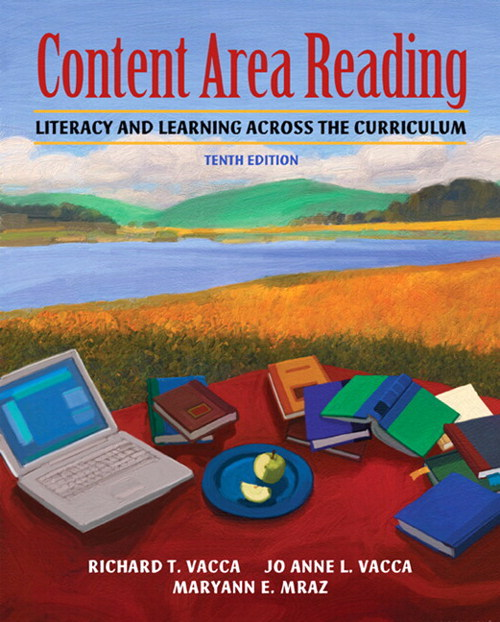 Content Area Reading: Literacy and Learning Across the Curriculum (with MyEducationLab), 10th Edition