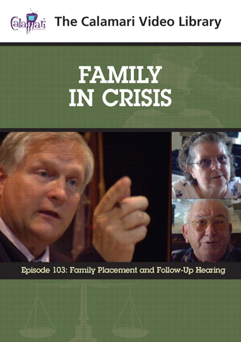 Family In Crisis Series #3: Family Placement & Follow–Up Hearing