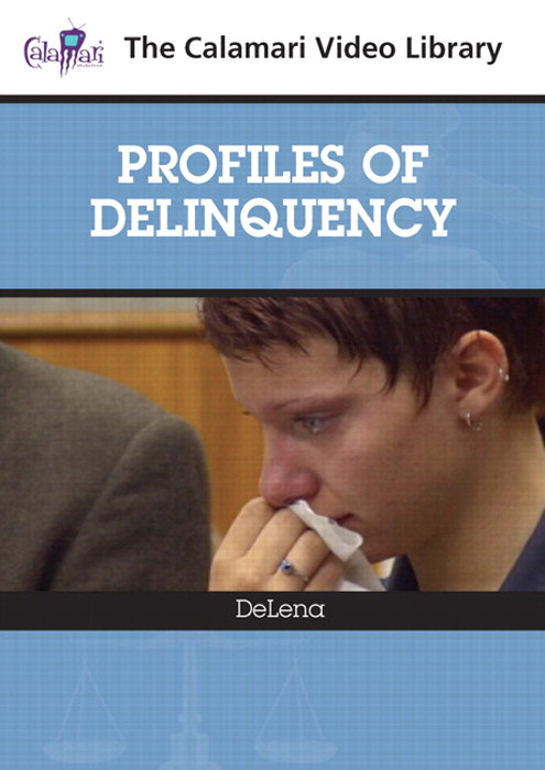 Profiles of Delinquency: DeLena