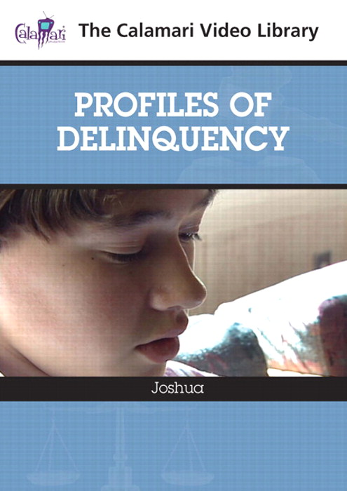 Profiles of Delinquency: Joshua