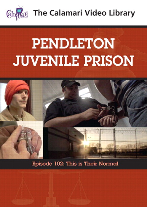 Pendleton Juvenile Prison: This Is Their Normal (#102)