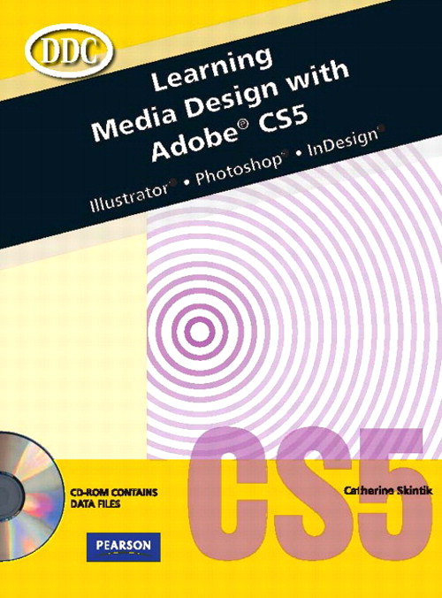 Learning Media Design with Adobe CS5, CourseSmart eTextbook
