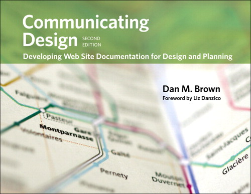 Communicating Design: Developing Web Site Documentation for Design and Planning, Safari, 2nd Edition