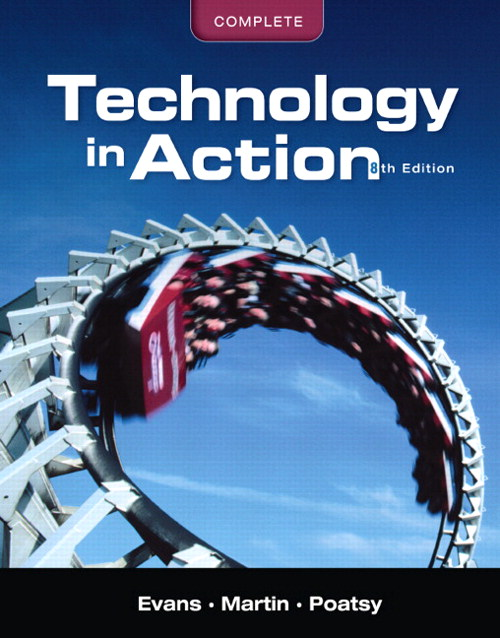 Technology In Action, Complete, 8th Edition