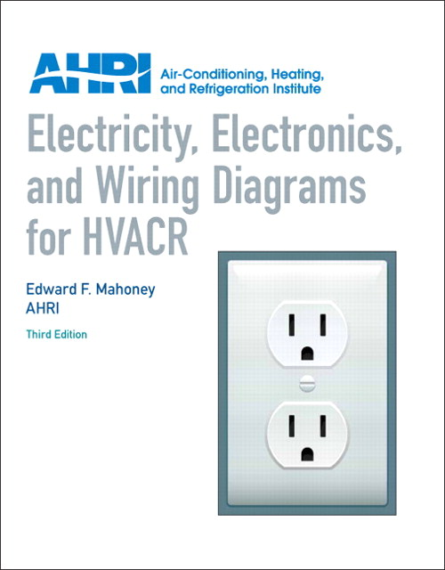 Electricity, Electronics and Wiring Diagrams for HVACR, CourseSmart eTextbook, 3rd Edition