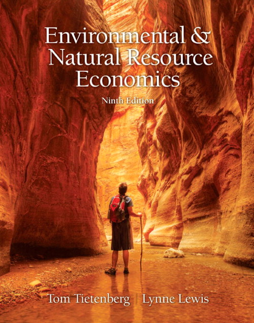 Enviromental and Natural Resource Economics, CourseSmart eTextbook, 9th Edition