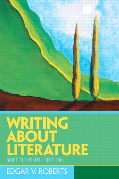Writing About Literature - Brief, 11th Edition
