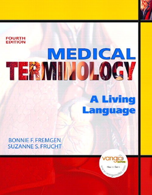 Medical Terminology: A Living Language, 4th Edition