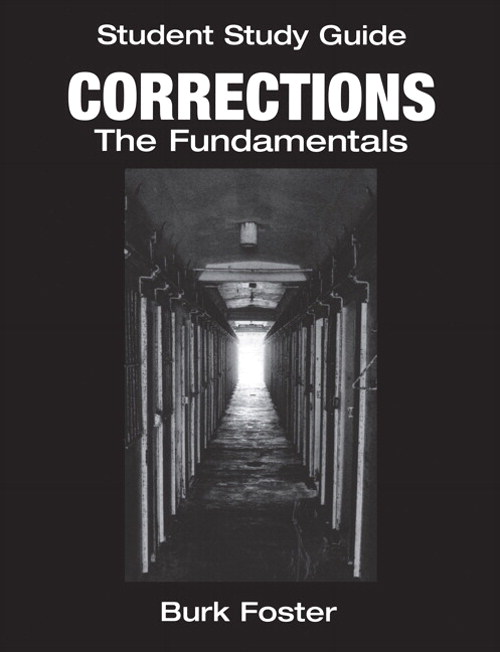 Cover image for Student Study Guide: Corrections The Fundamentals