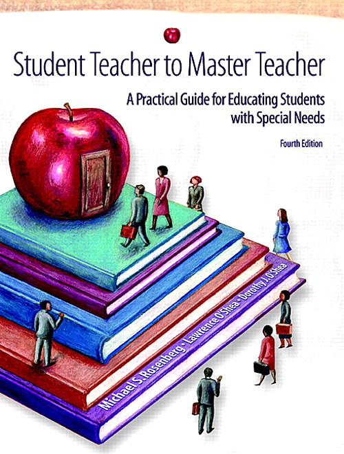 Student Teacher to Master Teacher: A Practical Guide for Educating Students with Special Needs, CourseSmart eTextbook, 4th Edition
