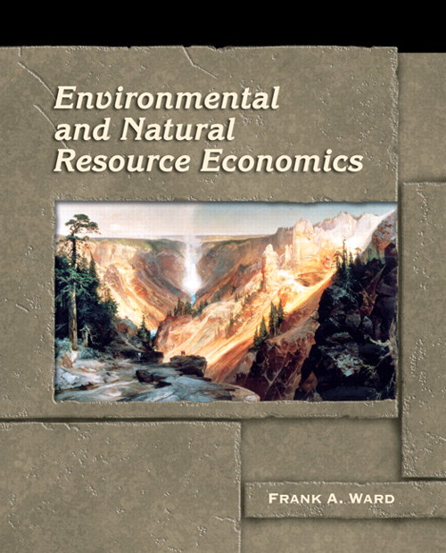 Environmental and Natural Resource Economics, CourseSmart eTextbook
