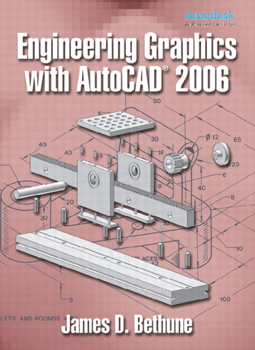 Engineering Graphics with AutoCAD 2006, CourseSmart eTextbook