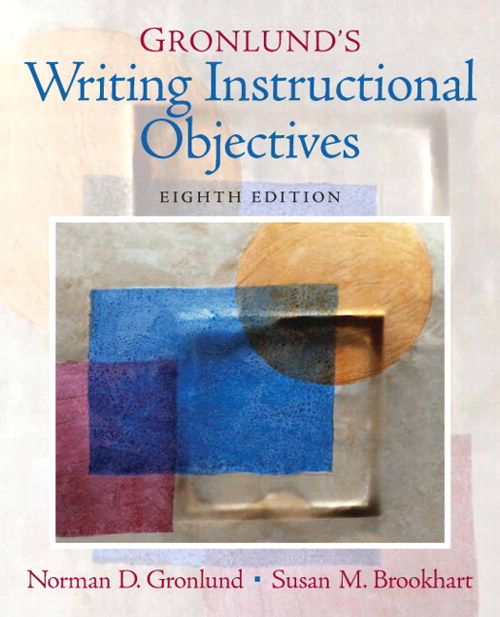 Gronlund's Writing Instructional Objectives, 8th Edition