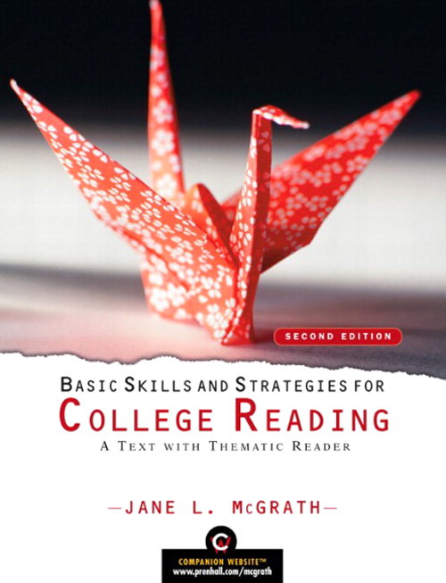 Basic Skills and Strategies for College Reading: A Text with Thematic Reader, 2nd Edition