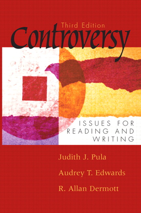 Controversy: Issues for Reading and Writing, 3rd Edition