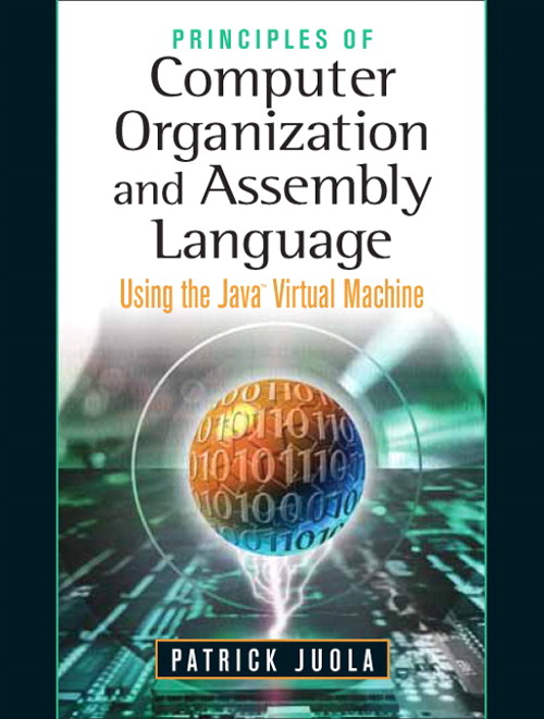 Principles of Computer Organization and Assembly Language, CourseSmart eTextbook