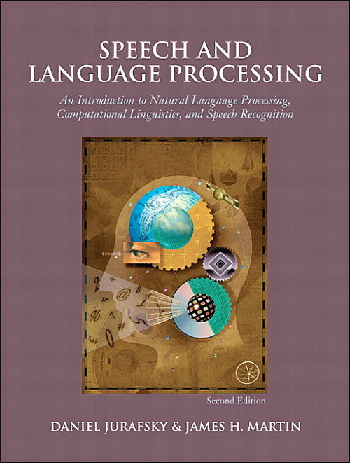 Speech and Language Processing, CourseSmart eTextbook, 2nd Edition