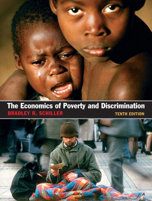 Economics of Poverty and Discrimination, The, CourseSmart eTextbook, 10th Edition