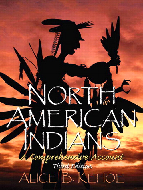 North American Indians: A Comprehensive Account, CourseSmart eTextbook, 3rd Edition