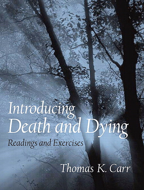 Introducing Death and Dying: Readings and Exercises, CourseSmart eTextbook