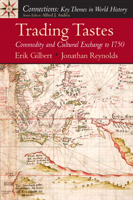 Trading Tastes: Commodity and Cultural Exchange to 1750, CourseSmart eTextbook
