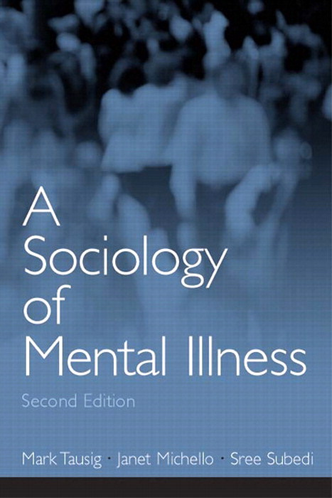 Sociology of Mental Illness, CourseSmart eTextbook, A, 2nd Edition