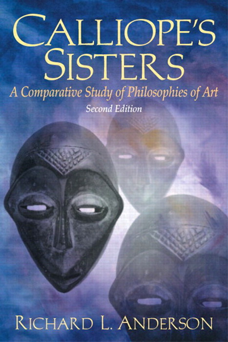 Calliope's Sisters: A Comparative Study of Philosophies of Art, CourseSmart eTextbook, 2nd Edition