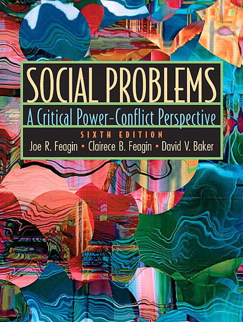Social Problems: A Critical Power-Conflict Perspective, CourseSmart eTextbook, 6th Edition