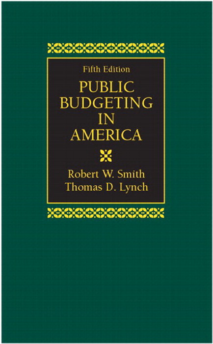 Public Budgeting in America, CourseSmart eTextbook, 5th Edition
