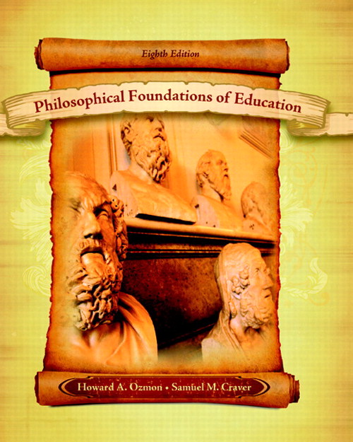 Philosophical Foundations of Education, 8th Edition