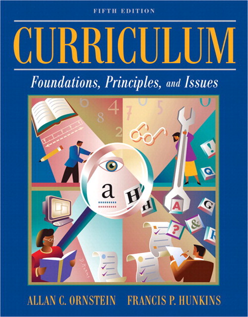 Curriculum: Foundations, Principles, and Issues, CourseSmart eTextbook, 5th Edition